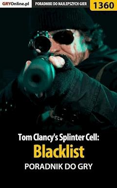 "Tom Clancy's Splinter Cell: Blacklist - poradnik do gry - Jacek ""Stranger"" Hałas - ebook"