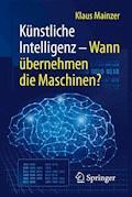 Künstliche Intelligenz – Wann übernehmen die Maschinen? - Klaus Mainzer - E-Book