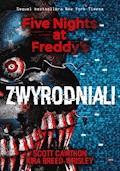 Zwyrodniali. Five Nights at Freddy's 2 - Scott Cawthon, Kira Breed-Wrisley - ebook