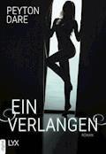Ein Verlangen - Peyton Dare - E-Book