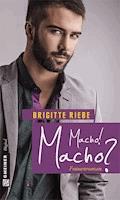 Macho! Macho? - Brigitte Riebe - E-Book