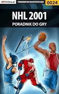 """NHL 2001 - poradnik do gry - Radosław """"DeXtEr [)(] DoLbY"""" Kondeja - ebook"""
