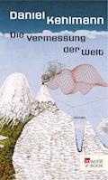 Die Vermessung der Welt - Daniel Kehlmann - E-Book