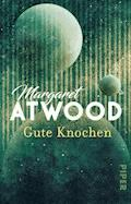 Gute Knochen - Margaret Atwood - E-Book