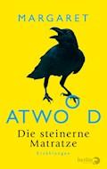 Die steinerne Matratze - Margaret Atwood - E-Book