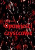 Opowieści czyśćcowe - Andrzej Sarwa - ebook