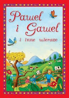 Paweł i Gaweł i inne wiersze - Opracowanie zbiorowe - ebook