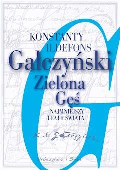 Zielona Gęś. Najmniejszy teatr świata - Konstanty Ildefons Gałczyński - ebook