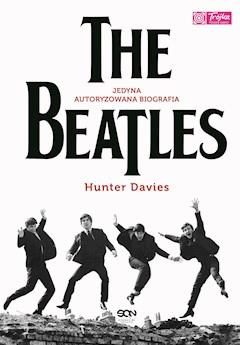 The Beatles. Jedyna autoryzowana biografia - Hunter Davies - ebook