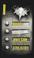 Immer schön gierig bleiben - Rob Alef - E-Book