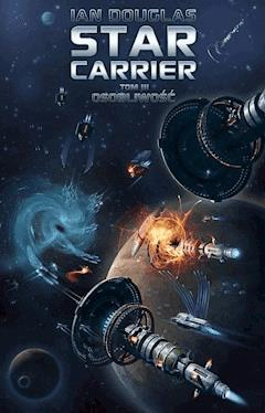 Star Carrier. Tom III: Osobliwość - Ian Douglas - ebook
