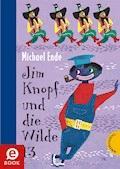 Jim Knopf: Jim Knopf und die Wilde 13 - Michael Ende - E-Book