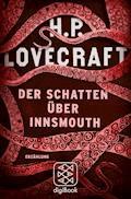 Der Schatten über Innsmouth - H.P. Lovecraft - E-Book
