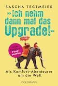 Ich nehm dann mal das Upgrade - Sascha Tegtmeier - E-Book