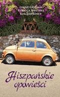 Hiszpańskie opowieści - Lynne Graham, Rebecca Winters, Kim Lawrence - ebook
