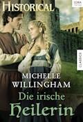 Die irische Heilerin - Michelle Willingham - E-Book