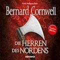 Die Herren des Nordens - Bernard Cornwell - Hörbüch