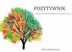 Pozytywnik - Elwira Kunikowska - ebook