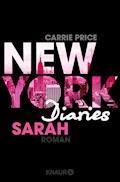 New York Diaries – Sarah - Carrie Price - E-Book