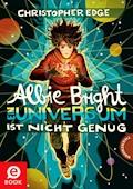 Albie Bright - Ein Universum ist nicht genug - Christopher Edge - E-Book