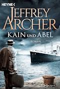 Kain und Abel - Jeffrey Archer - E-Book
