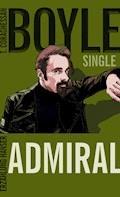 Der Admiral - T.C. Boyle - E-Book