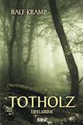 Totholz - Ralf Kramp - E-Book + Hörbüch