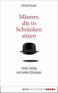 Männer, die in Schränken sitzen - Christof Kessler - E-Book