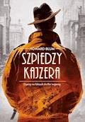 Szpiedzy Kajzera - Howard Blum - ebook