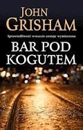 Bar Pod Kogutem - John Grisham - ebook + audiobook