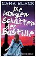 Die langen Schatten der Bastille - Cara Black - E-Book