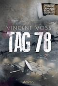 Zombie Zone Germany: Tag 78 - Vincent Voss - E-Book