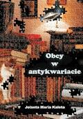 Obcy w antykwariacie - Jolanta Maria Kaleta - ebook
