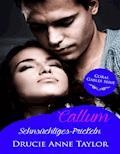 Callum: Sehnsüchtiges Prickeln - Drucie Anne Taylor - E-Book