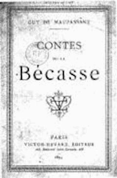 Contes de la Bécasse - Guy de Maupassant - ebook