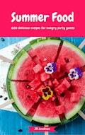 Summer Food - 600 delicious recipes for hungry party guests - Jill Jacobsen - E-Book