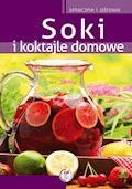 Soki i koktajle domowe - Marta Krawczyk - ebook