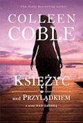 Księżyc nad przylądkiem - Colleen Coble - ebook