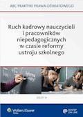 Ruch kadrowy nauczycieli i pracowników niepedagogicznych w czasie reformy ustroju szkolnego - Elżbieta Piotrowska-Albin, Lidia Marciniak - ebook