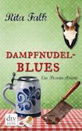 Dampfnudelblues - Rita Falk - E-Book