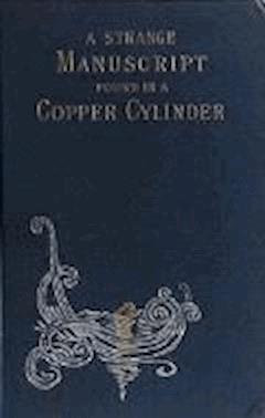 A Strange Manuscript Found in a Copper Cylinder - James De Mille - ebook