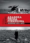 Arabska droga cierniowa - Gilles Kepel - ebook