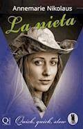 La Nieta. Quick, Quick, Slow - Annemarie Nikolaus - E-Book