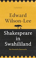 Shakespeare in Swahililand - Edward Wilson-Lee - E-Book