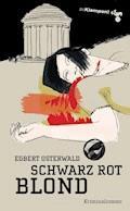 Schwarz Rot Blond - Egbert Osterwald - E-Book