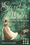Secret Woods 1: Das Reh der Baronesse (Märchenadaption von »Brüderchen und Schwesterchen«) - Jennifer Alice Jager - E-Book