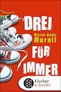 Drei für immer - Marie-Aude Murail - E-Book