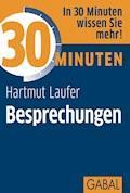 30 Minuten Besprechungen - Hartmut Laufer - E-Book