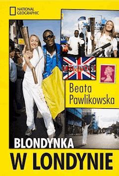Blondynka w Londynie - Beata Pawlikowska - ebook