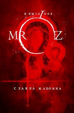 Czarna Madonna - Remigiusz Mróz - ebook